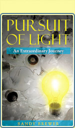Pursuit of Light, An Extraordinary Journey